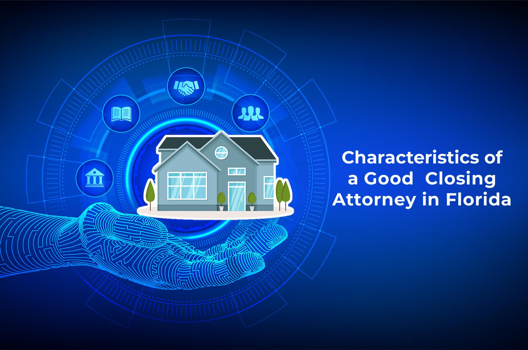 Closing Attorney Florida