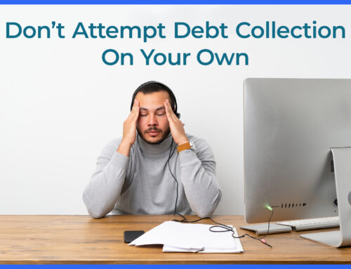 Four Reasons to Use a Law Firm for Commercial Debt Collection