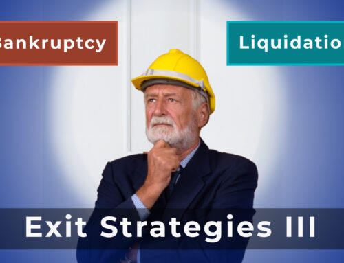 Business Exit Strategies: Part III – Business Dissolution