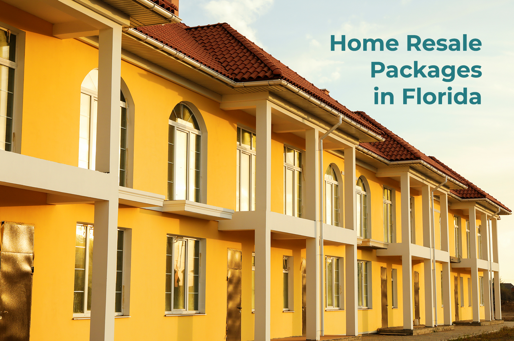 HOME RESALE PACKAGES IN FLORIDA