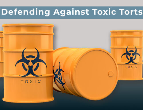 Defending Against Toxic Tort Litigation
