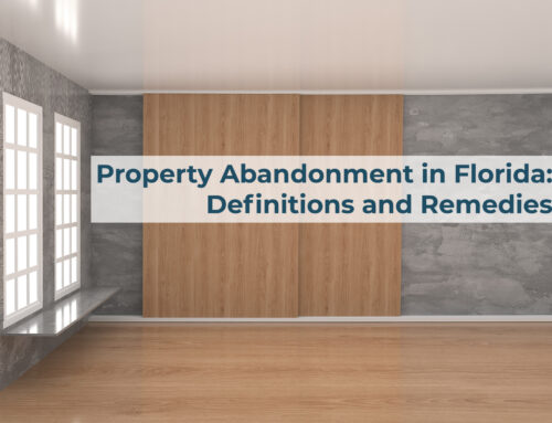 Property Abandonment in Florida: Definitions and Remedies