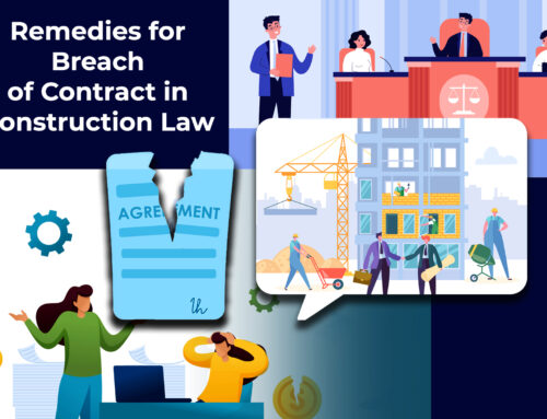 Remedies for Breach of Contract in Construction Law