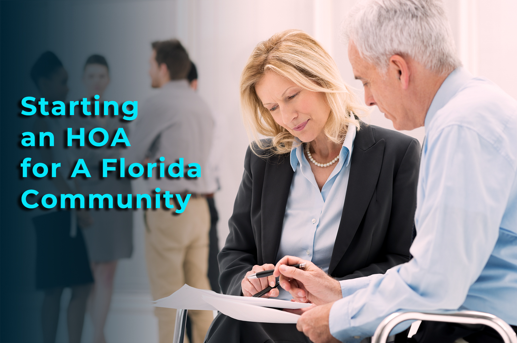 """Portrait Of Business People Working Together and the phrase """"starting an HOA for a Florida community"""