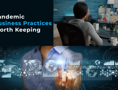 Pandemic Business Practices Worth Keeping