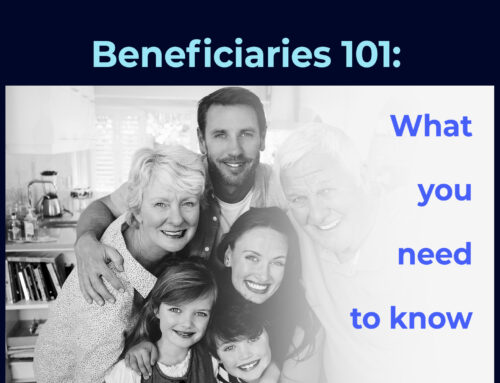 Beneficiaries 101: What to know about those who are designated to receive assets